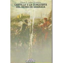 Castilla y la conquista del Reino de Granada..