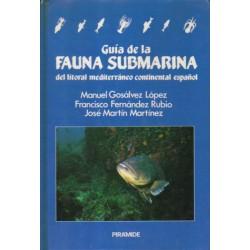 Guía de la fauna submarina del litoral mediterráneo continental español.