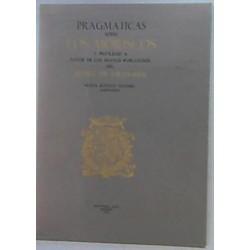 Pragmáticas sobre los moriscos y privilegio a favor de los nuevos pobladores del reino de Granada.