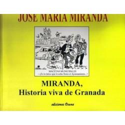 Miranda, Historia viva de Granada.