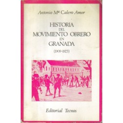 Historia del movimiento obrero en Granada (1909-1923).