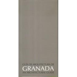 Guía de arquitectura de Granada. An architectural guide.