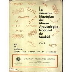 Las monedas hispánicas del Museo Arquelógico Nacional de Madrid. Vol. II.