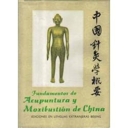 Fundamentos de acupuntura y Moxibustión de China.