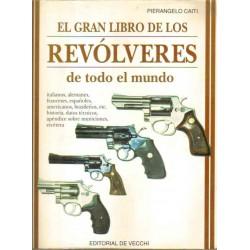 El gran libro de los revólveres de todo el mundo.