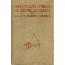 Arte y costumbres de los pieles rojas.