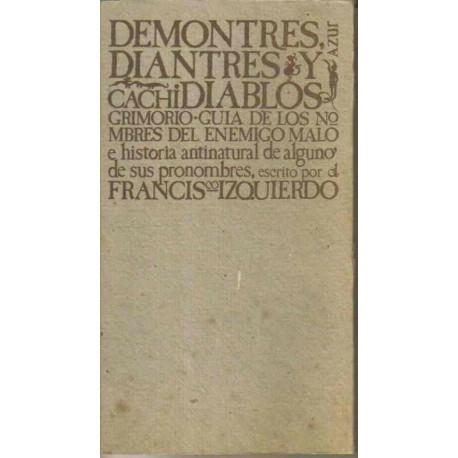 Demontres, Diantres y Cachidiablos.