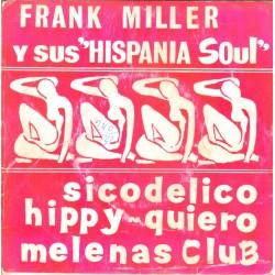 Sicodélico/Hippy/Melenas club/Quiero