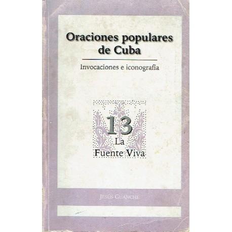 Oraciones populares de Cuba. Invocaciones e iconografía.