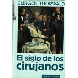 El siglo de los cirujanos.