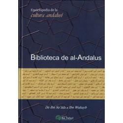 Biblioteca de Al-ándalus 5: De Ibn Sa'âda a Ibn Wuhayb.