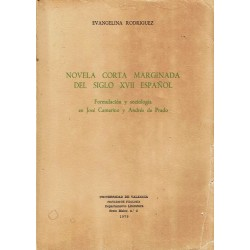 Novela corta marginada del siglo XVII español. Formulación y sociología en José Camerino y Andrés de Prado.