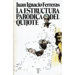 La estructura paródica del Quijote.