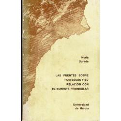 Las fuentes sobre Tartessos y su relación con el sureste peninsular.