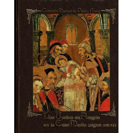 Los judíos en Aragón en la Edad Media (siglos XIII-XV).