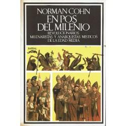 En pos del milenio (revolucionarios, milenaristas y anarquistas místicos de la Edad Media).
