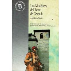 Los Mudéjares del Reino de Granada.