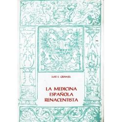 La medicina española renacentista.