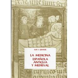 La medicina española antigua y medieval.