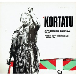 Kortatu. A frontline compilation. Rock in the basque country.