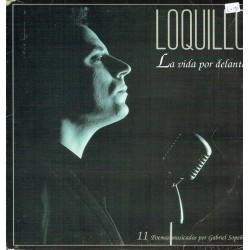 Loquillo. La vida por delante. 11 Poemas musicados por Gabriel Sopeña.