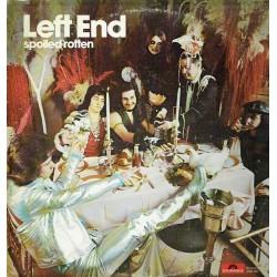 Left End. Spoiled rotten.