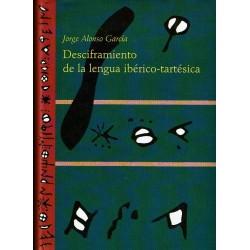 Desciframiento de la lengua ibérico-tartésica.