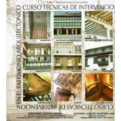Curso Técnicas de Intervención en el Patrimonio Arquitectónico. Tomos I y II.