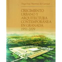 Crecimiento urbano y arquitectura contemporánea en Granada 1951-2009.