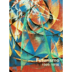 Futurismo 1909-1916.