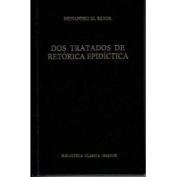 Dos tratados de retórica epidíctica.