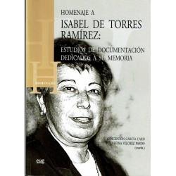 Homenaje a Isabel de Torres Ramírez: Estudios de documentación dedicados a su memoria.