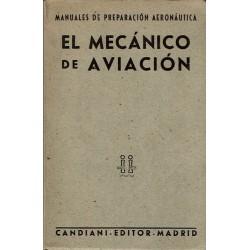 El mecánico de aviación.