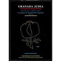 Granada judía. La época de Semuel Ibn Nagrella (Siglo XI).