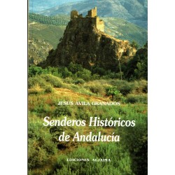 Senderos históricos de Andalucía.