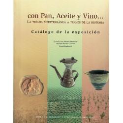Con pan, aceite y vino... La tríada mediterránea a través de la historia.