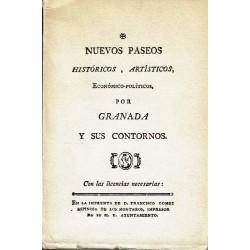 Nuevos paseos históricos, artísticos, económico-políticos, por Granada y sus contornos. 3 vols.