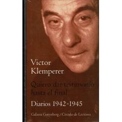 Quiero dar testimonio hasta el final. Diarios 1933-1941 y 1942-1945. 2 vols.