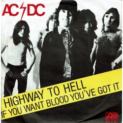 Highway to hell / If you want blood you've got it.