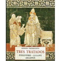 Tres tratados: Poimandres. La llave. Asclepios.