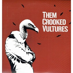 Them Crooked Vultures.