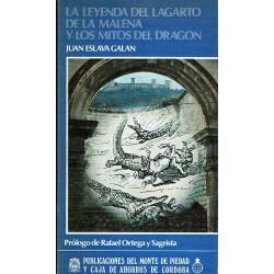 La leyenda del lagarto de la Malena y los mitos del dragón.