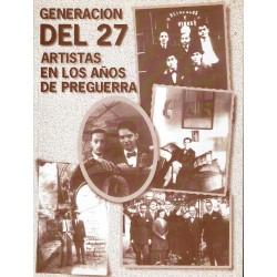 Generación del 27. Artistas en los años de preguerra.
