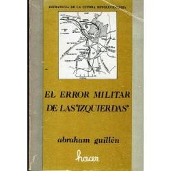 """El error militar de las """"izquierdas"""". Estrategia de la guerra revolucionaria."""