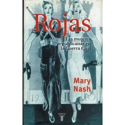 Rojas. Las mujeres republicanas en la Guerra Civil.