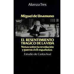 El resentimiento trágico de la vida. Notas sobre la revolución y guerra civil española.