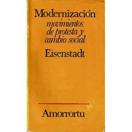 Modernización. Movimientos de protesta y cambio social.