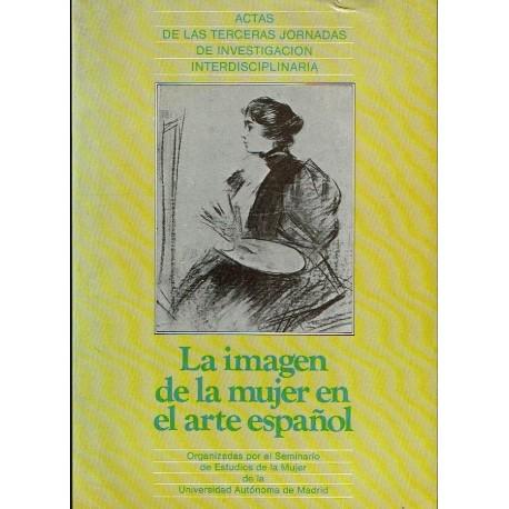 La imagen de la mujer en el arte español.