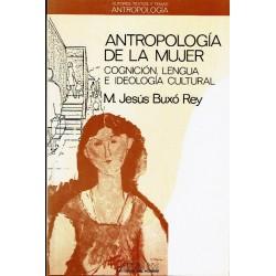 Antropología de la mujer. Cognición, lengua e ideología cultural.