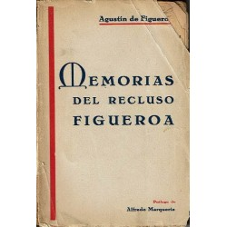 Memorias del recluso Figueroa.